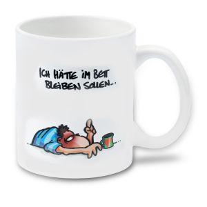 Cartoon-Tasse Ich hätte im Bett bleiben sollen